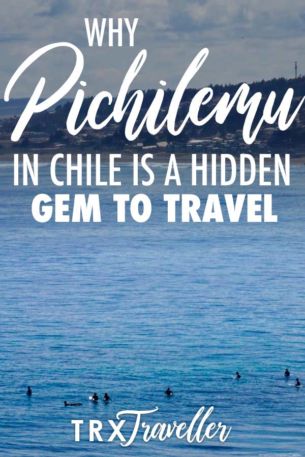 Why Pichilemu in Chile is a hidden gem to travel