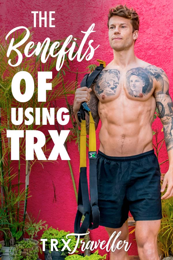 The benefits of using a TRX