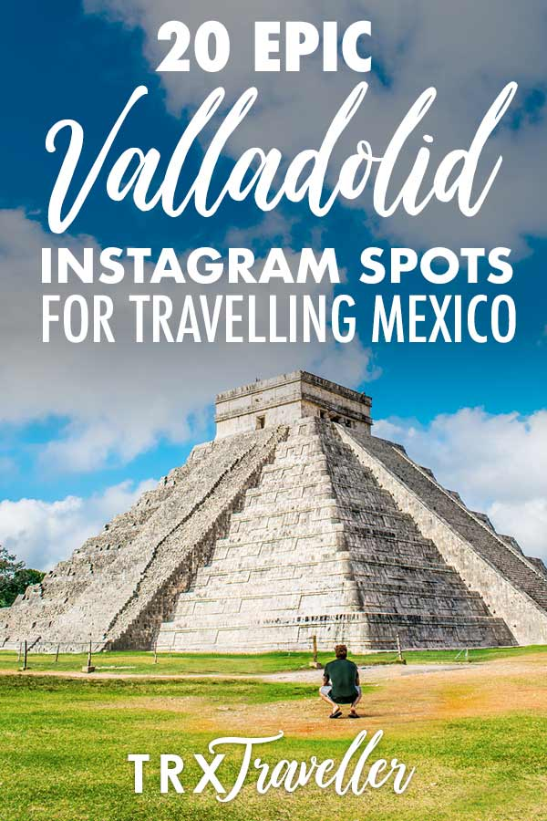 20 EPIC Valladolid Instagram spots for travelling Mexico