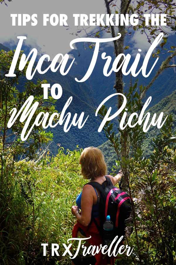 Tips for trekking the Inca Trail to Machu Pichu