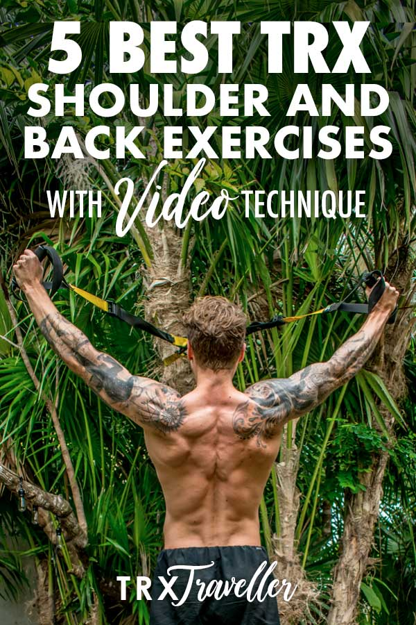 The 5 best TRX shoulder and back exercises guide with video technique