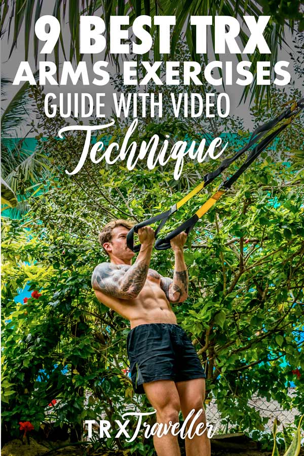 The 9 best TRX arms exercises guide with video technique