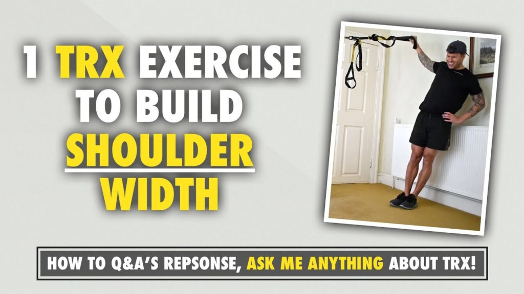 1 TRX exercise to develop shoulder width at home