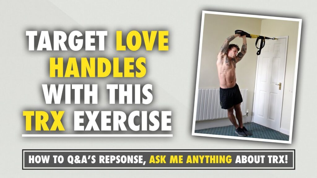 The best TRX exercise to tighten up Love Handles