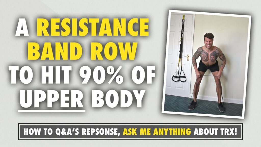 1 Resistance Band Row to target EVERY (almost) upper body muscle