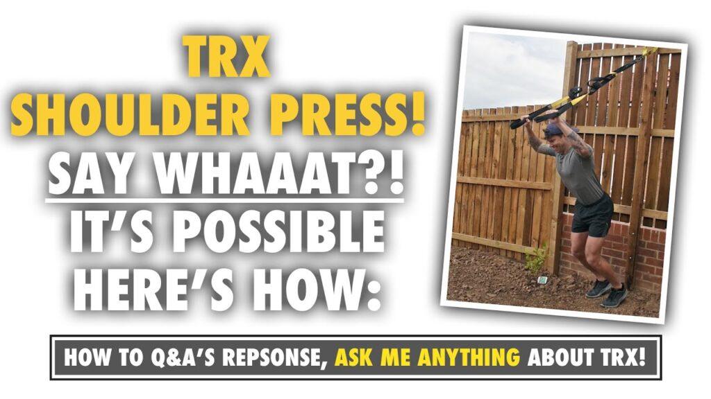 How to do a TRX Shoulder Press