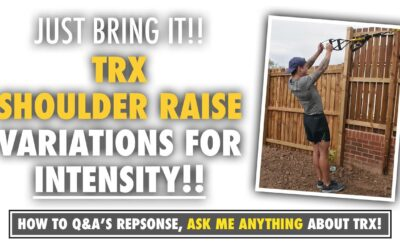 A TRX Shoulder Raise INTENSITY variation