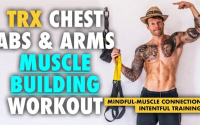 TRX chest, abs and arms workout walkthrough – MINDFUL MUSCLE-CONNECTION & CORRECT TECHNIQUE