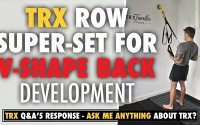 V-shape back development with this TRX Row Super Set