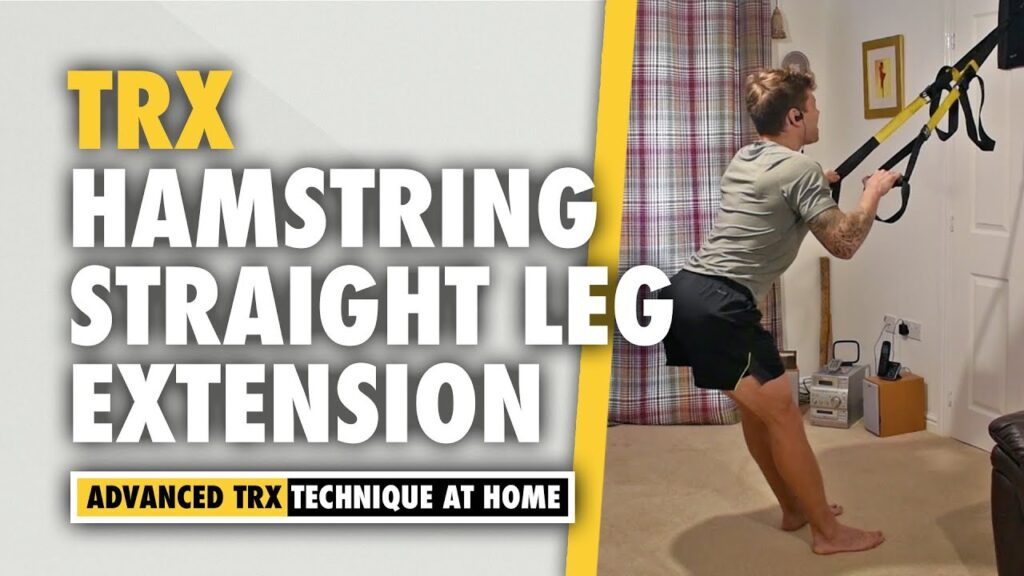 TRX Straight Leg Extension for Hamstrings and Glutes