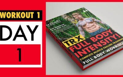 TRX Full Body Workout 1 Day 1 INTENSITY!