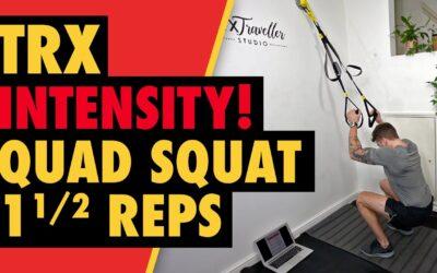 Intense TRX Quad Squats 1&1/2 reps for Leg Width
