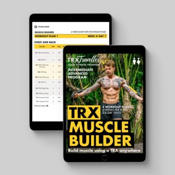 TRX MUSCLE BUILDER WORKOUT PLAN AND EXERCISES