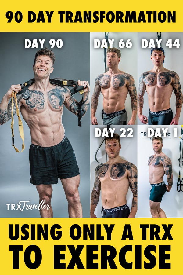 90 day transformation using only a TRX to exercise
