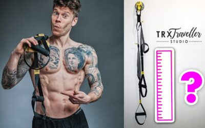 How long should TRX straps be? (Covers every TRX exercise)